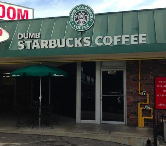 """Dumb Starbucks"" Is the Most Aptly Named Coffee Shop Ever"
