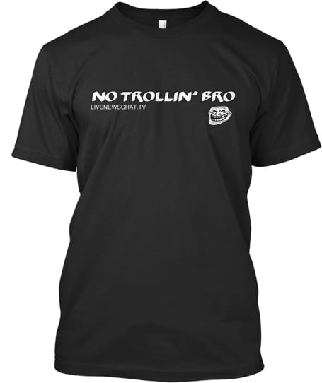 No Trollin' Bro T-shirt