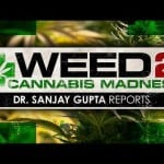 Sanjay Gupta's New 2014 Documentary- WEED 2