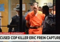 Pennsylvania Police Capture Suspected Cop Killer Eric Frein