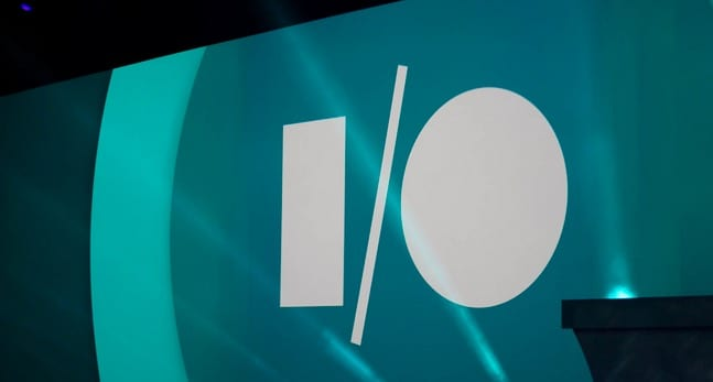 Watch the GOOGLE IO LIVESTREAM Event May 28 9AM PDT