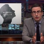 John Oliver Mental Health Debate